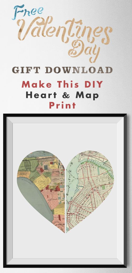 DIY Valentine's Day Gift Idea - How to Make This Heart & Map Print!