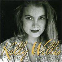 Kelly Willis - 'Kelly Willis' (1993/MCA Nashville)