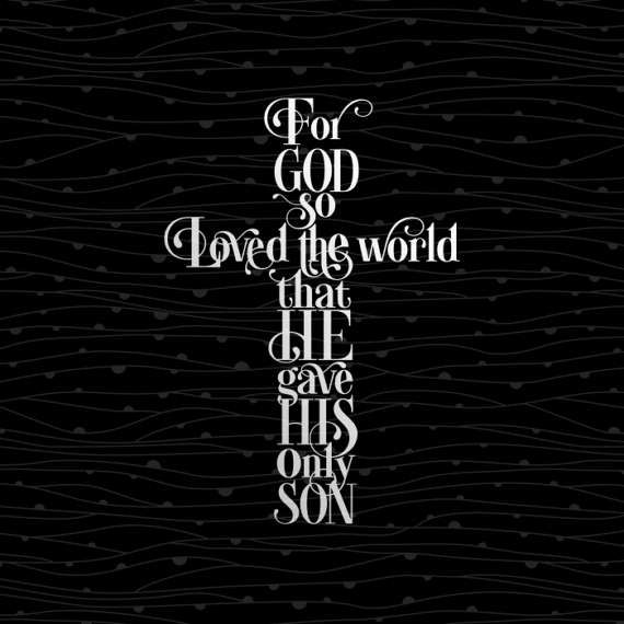 For God So Loved The World Cutting File. Cut or Print. Bible Verses Inspiration Christian Instant Download Cricut SVG cutting file. INCLUDED: - SVG file for use with Cricut Explore and other cutting machines; - Studio3 file for use with Silhouette Cameo cutting machines; - DXF file for use