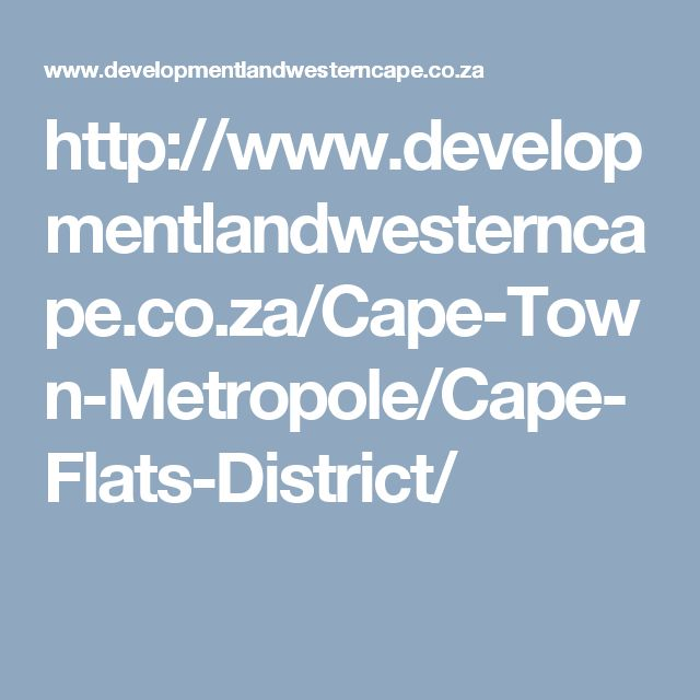 http://www.developmentlandwesterncape.co.za/Cape-Town-Metropole/Cape-Flats-District/