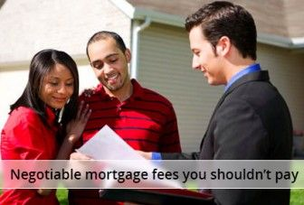 Mortgage Fees You Should Never Pay