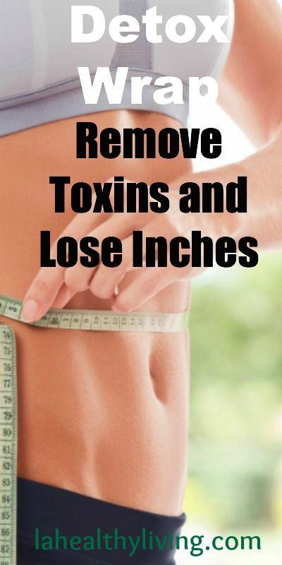 Detox Wrap: Remove Toxins and Lose Inches #removetoxins #looseinches #detoxwrap