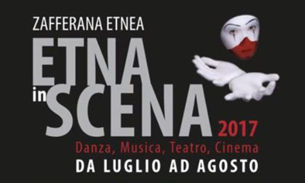 Etna in Scena at Zafferana Etnea, Sicily | July and August 2017 | danse, music, theater and cinema