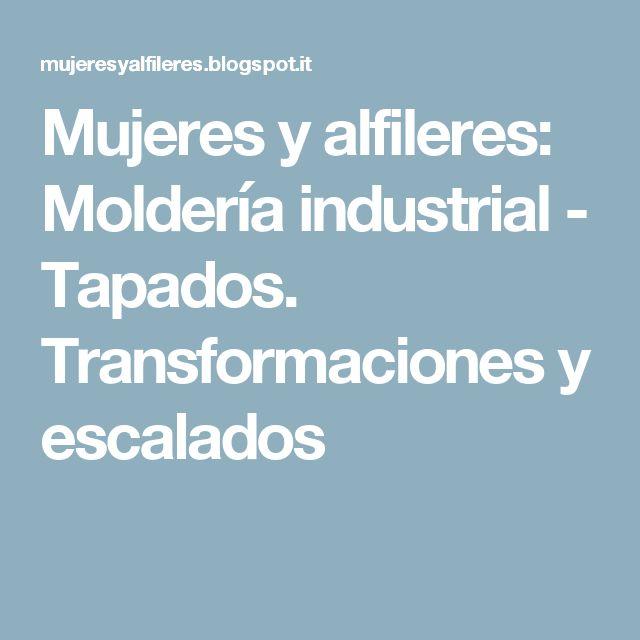 Mujeres y alfileres: Moldería industrial - Tapados. Transformaciones y escalados