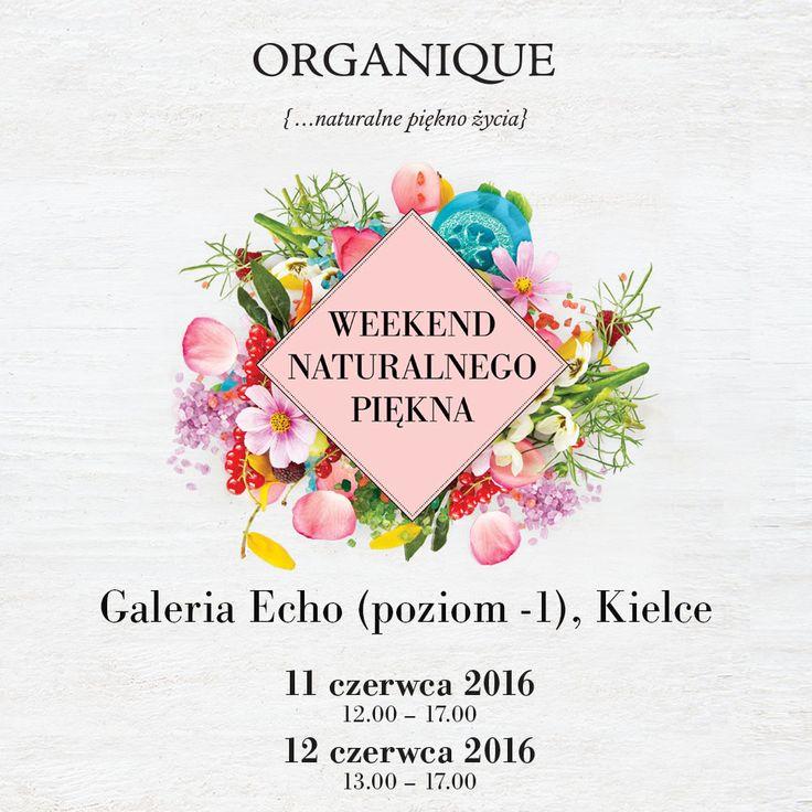 ORGANIQUE Weekend Naturalnego Piękna w Galerii Echo w Kielcach
