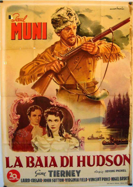 BAIA DI HUDSON, LA, (HUDSON'S BAY),USA 1940,DRAMMATICO, regia Pichel Irving, prod. e distr. FOX, cast Paul Muni,Gene Tierney. Misure 100x140cm, 2F, autore #ALFREDOCAPITANI