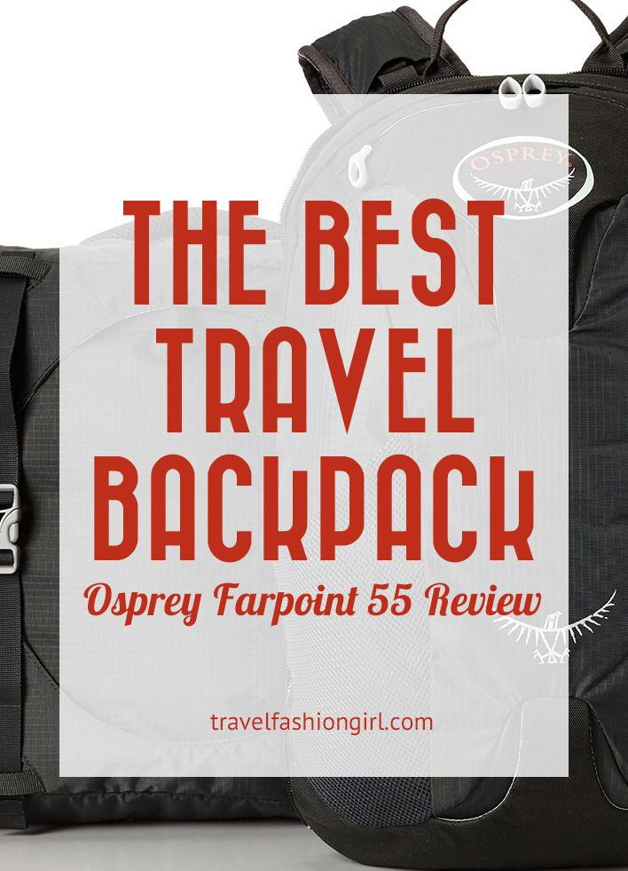 Farpoint Osprey Packs are the best travel backpacks for any travel adventure! If you're looking for stylish backpacks, read my Osprey Farpoint 55 review.