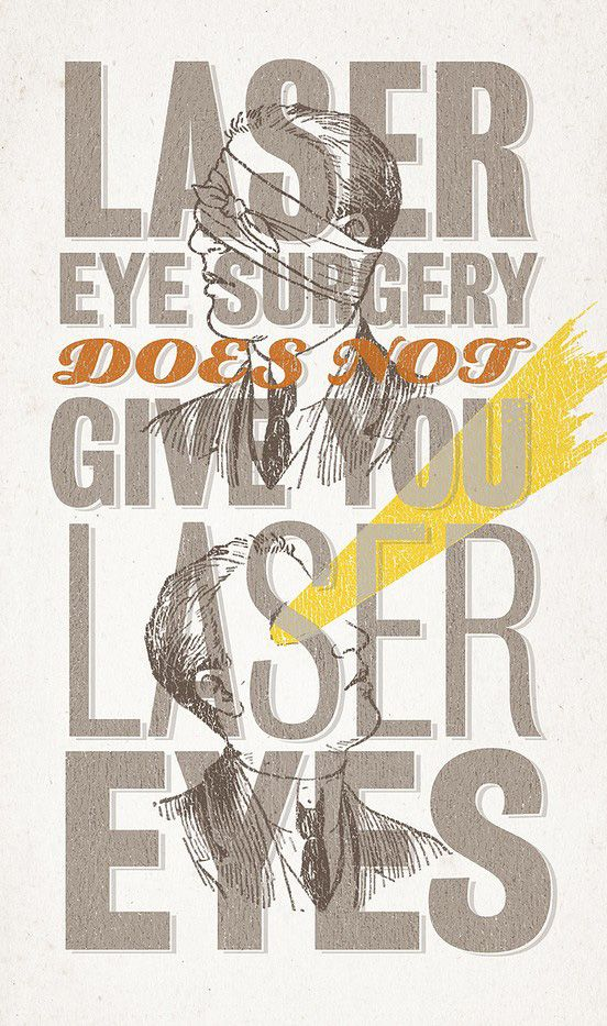 On my bucket list: Laser eye surgery (which unfortunately, does not result in laser eyes)