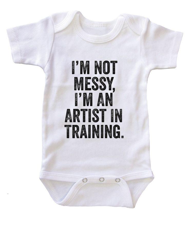 """""""I'm an Artist in Training"""" Baby Onesie  ;)"""