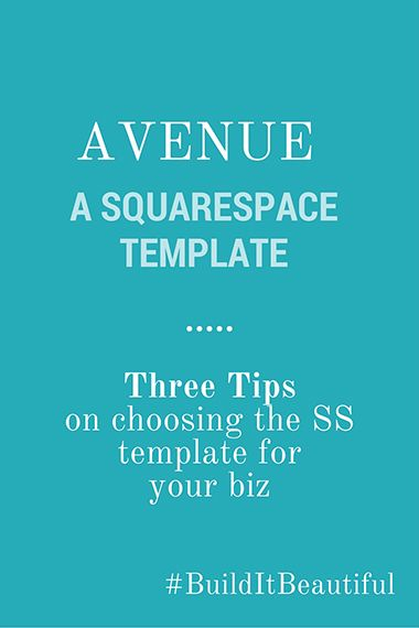 After two years of working with Squarespace, I have noticed three tips on how to choose the right template for businesses.