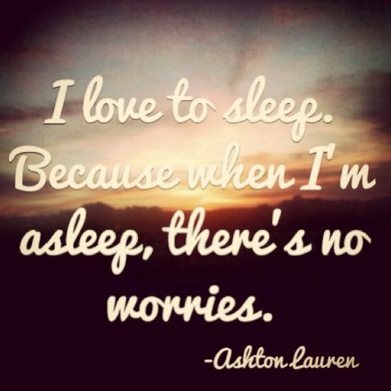Quotes About Love: I Love Sleep Quotes. QuotesGram