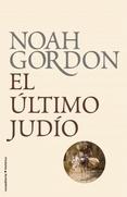 EL ULTIMO JUDIO - NOAH GORDON. Resumen del libro y comentarios - casadellibro.com