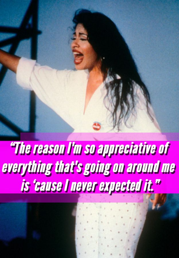 Uplifting Selena Quotes That Prove She's Still The Greatest