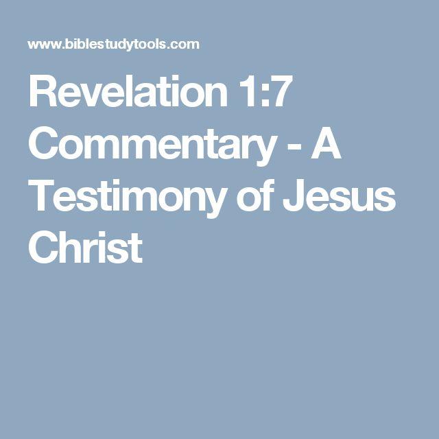 Revelation 1:7 Commentary - A Testimony of Jesus Christ