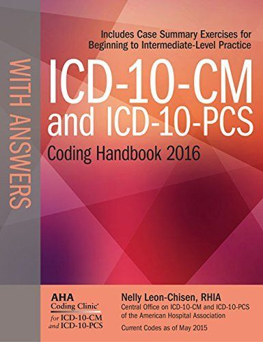 The ICD-10-CM and ICD-10-PCD Coding Handbook is the only guide published in collaboration with the Central Office on ICD-10-CM/PCS (formerly, Central Office on ICD-9-CM) of the American Hospital Association. ICD-10-CM and ICD-10-PCS are the HIPAA codesets scheduled to replace ICD-9-CM in the US... more details available at https://insurance-books.bestselleroutlets.com/health/product-review-for-icd-10-cm-and-icd-10-pcs-coding-handbook-with-answers-2016-rev-ed/