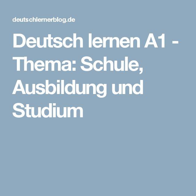 Deutsch lernen A1 - Thema: Schule, Ausbildung und Studium