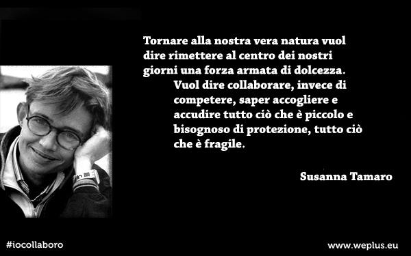 #iocollaboro - citazioni sulla collaborazione  - Susanna Tamaro