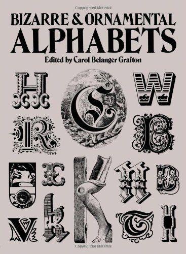 Bizarre Ornamental Alphabets Dover Pictorial Archives By Carol Grafton