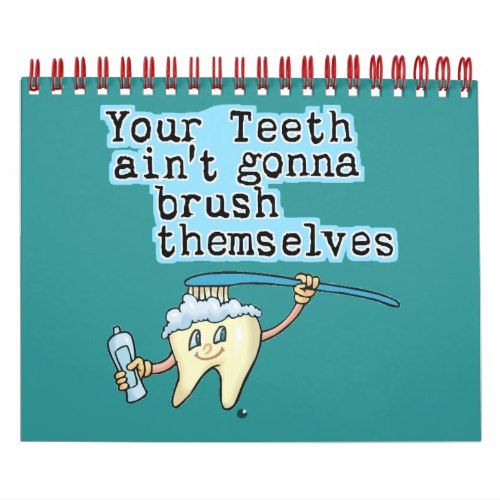 Funny Dentists Office Calendar