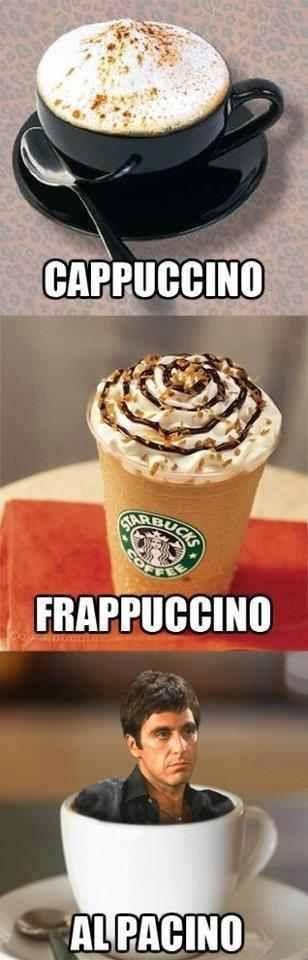 The Memes Factory  Capuccino, Frappuccino, Al Pacino