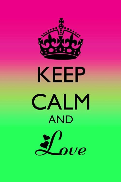 ♥♥ ❦Colors Combos, Calm Boards, Keepcalm Quotes, Calm Posters, Neon Colors, Artrandom Pics, Keep Calm, Calmlov Pinterest, Calm Pictures