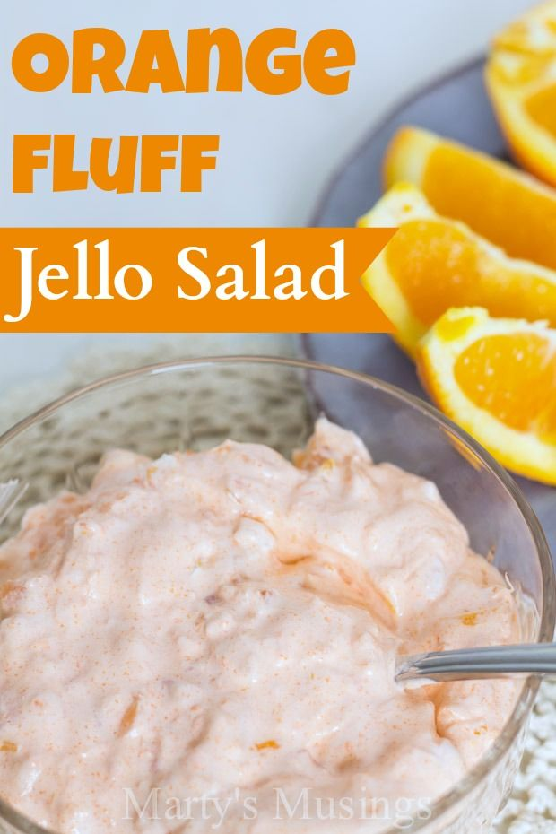Orange Fluff Jello Salad - Marty's Musings