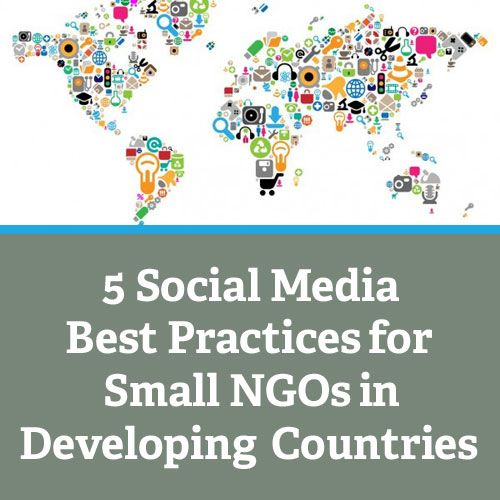 5 Social Media Best Practices for Small NGOs in Developing Countries