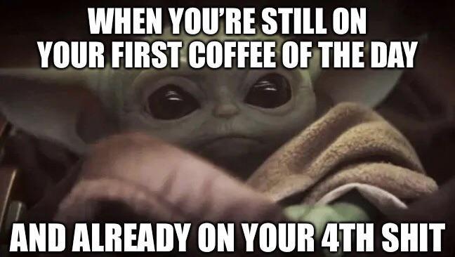 Baby Yoda Coffee Poops Yoda Babyyoda Starwars Episode9 Themandalorian Mandalorian Disney Yoda Meme Star Wars Jokes Star Wars Humor