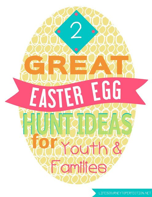 Life's Journey To Perfection: 2 Great Easter Hunt Ideas for Youth and Families