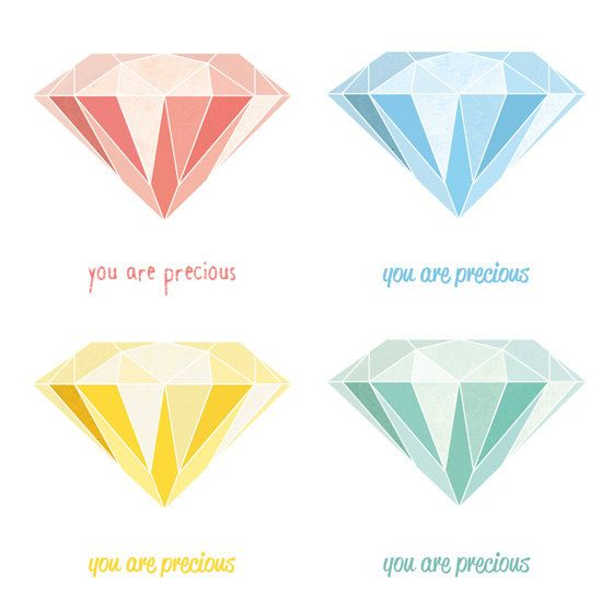 You Are Precious - Diamond Illustration Art Print