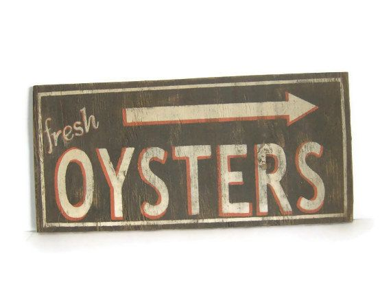 Vintage Look Fresh Oyster Sign In Brown Orange And By