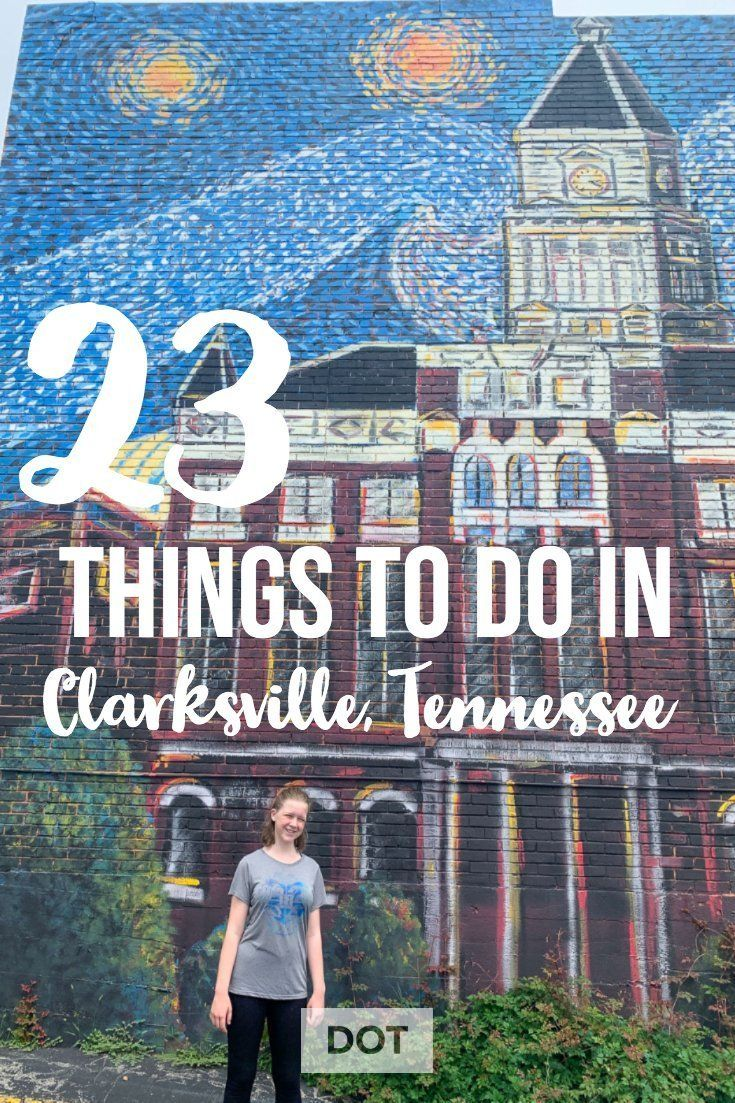 23 Fun Things To Do In Clarksville Tennessee Detail Oriented Traveler Things To Do Clarksville Tennessee Tennessee Travel