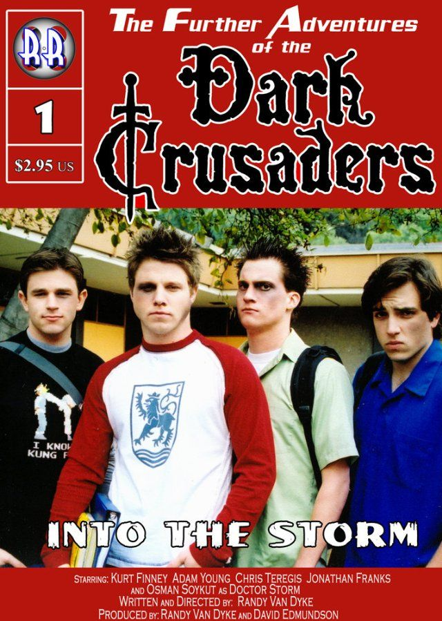 Dark Crusaders: Into the Storm 2005