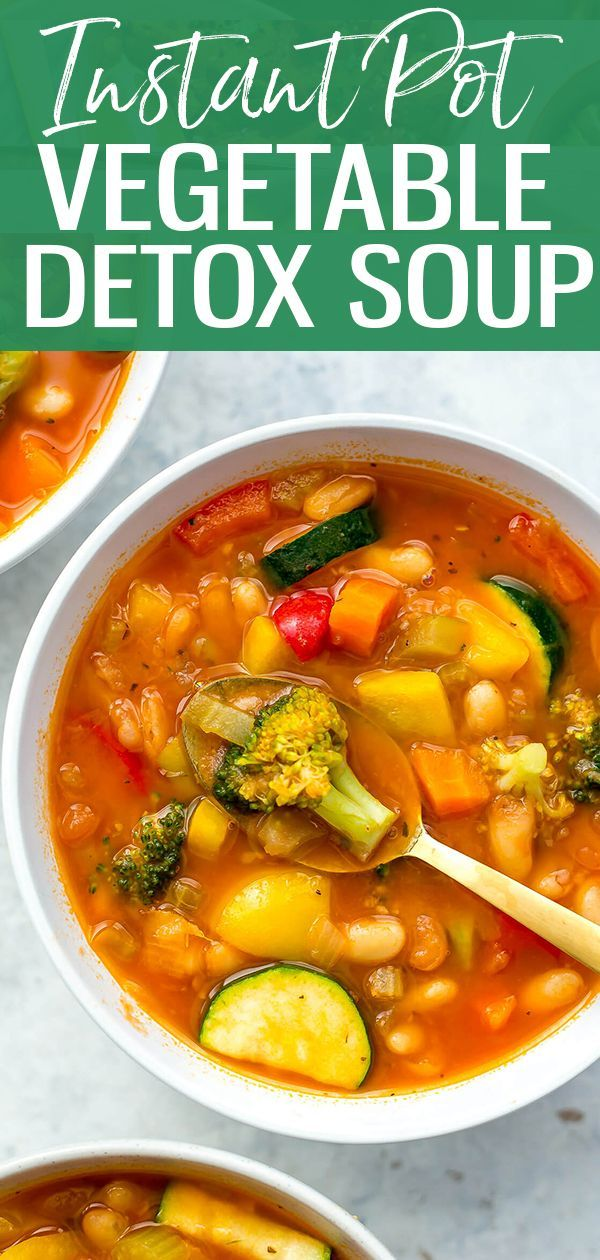 This Instant Pot Detox Vegetable Soup Is A Super Healthy Way To