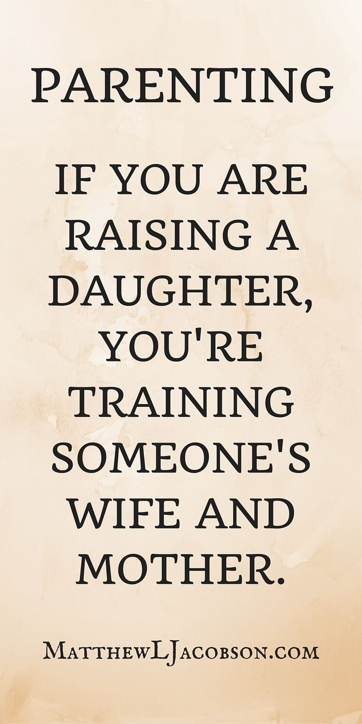 We are training them for who that will be as adults . . . an honor and a great responsibility. What will your daughter know at the end of your training? Article . . .