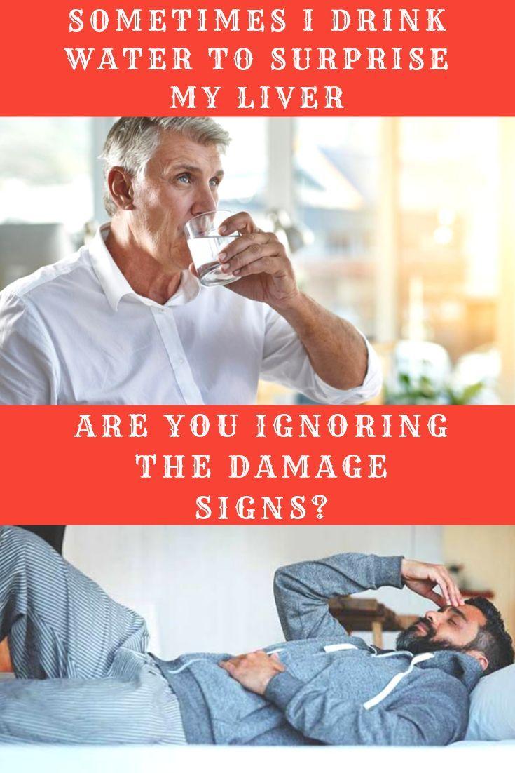 Sometimes I Drink Water To Surprises My Liver Liver Health Stroke Livertransplant Tumor Kolesterol Health Liver Failure Fitness Facts