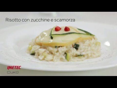 Imetec Cukò: video ricetta risotto zucchine e scamorza
