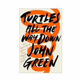 Turtles All The Way Down by John Green - Book