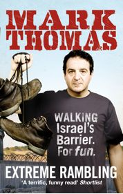 Mark's extreme rambling journey along the Israeli separation barrier...