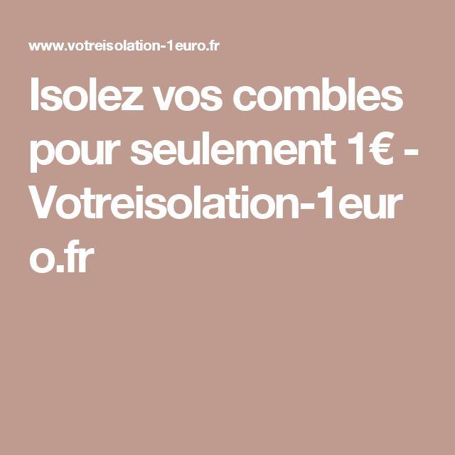 Isolez vos combles pour seulement 1€ - Votreisolation-1euro.fr