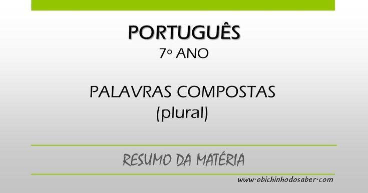 Português 7º | Palavras compostas: plural