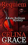 Free Kindle Book -   Requiem (A Kate Redman Mystery: Book 2) (The Kate Redman Mysteries)