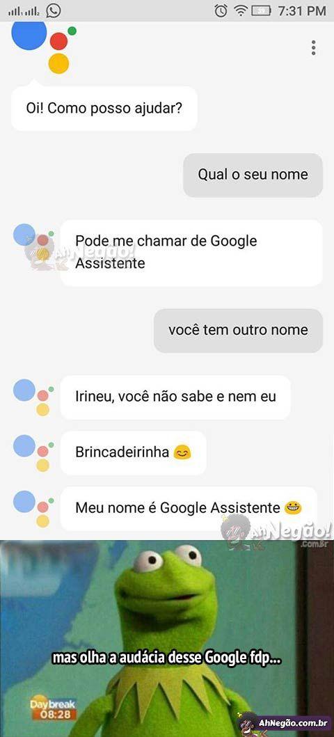 Esse Google trolador!!!!