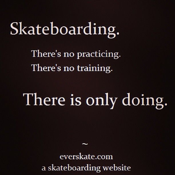 skateboarding quote