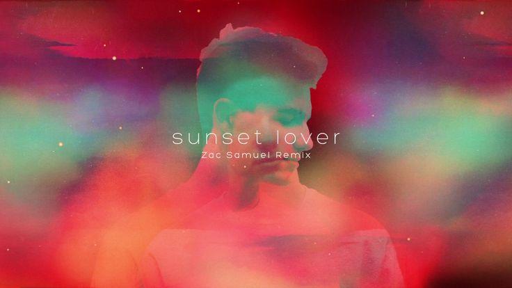 Petit Biscuit - Sunset Lover (Zac Samuel Remix)