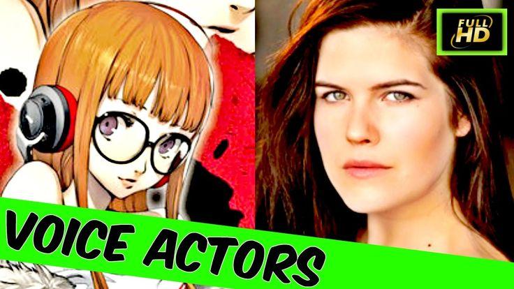 Persona 5 Voice Actors - Persona 5 Characters - Persona 5 Cast