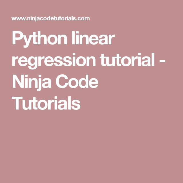 Python linear regression tutorial - Ninja Code Tutorials
