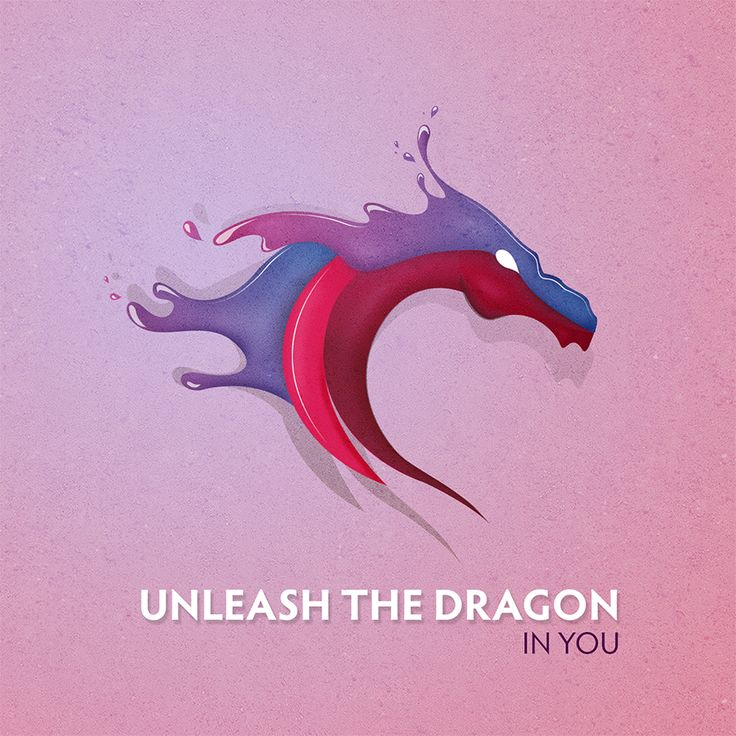 Unleash the dragon in you