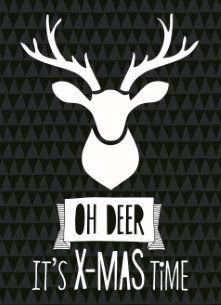 - xmas-hip-oh-deer-its-xmas-time