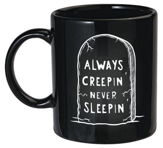 Never Sleepin' Mug: 18.00